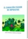 EL CAMALEÓN EVASOR  DE IMPUESTOS - DAVID FRANCISCO CAMARGO HERNÁNDEZ