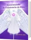 Sustentando la Existencia de Dios - Cyndarion Ainiu